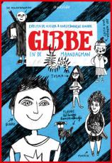 boek evelien de vlieger Gibbe en de maandagman karst-Janneke rogaar Querido